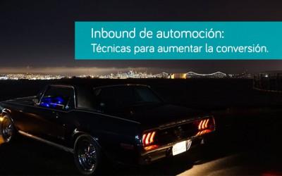 Inbound de automoción: Las mejores maneras de aumentar la conversión de visitas en tu página web.