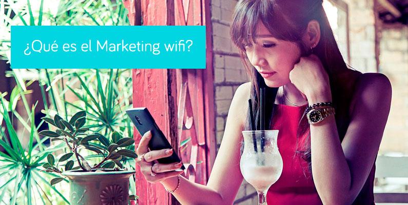 ¿Qué es el Marketing WiFi?