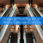 Ventajas del Marketing WiFi en Centros Comerciales