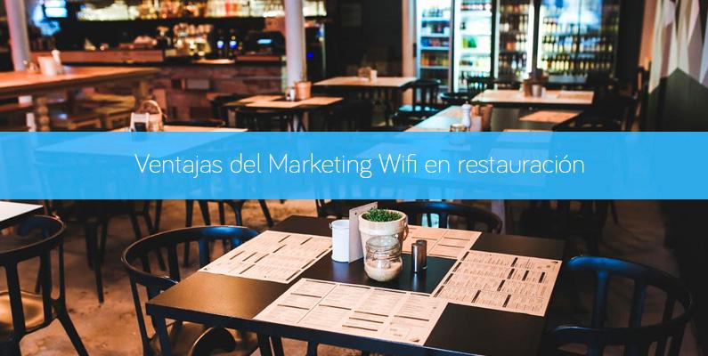 Ventajas del Marketing WiFi en restauración