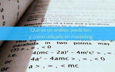 Qué es un análisis predictivo y cómo utilizarlo en marketing
