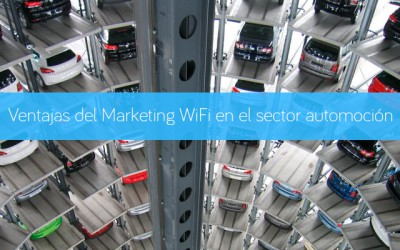 Ventajas del Marketing WiFi en el sector automoción