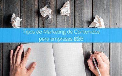 Tipos de marketing de contenidos para empresas B2B