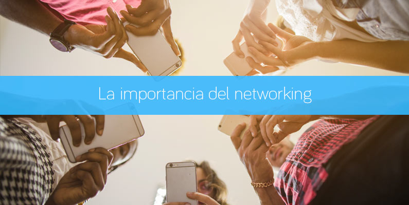 La importancia del networking