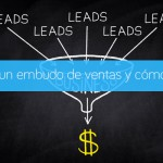 Qué es un embudo de ventas y cómo crearlo