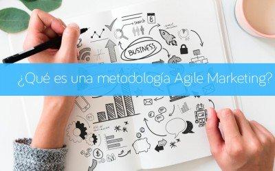 ¿Qué es una metodología Agile Marketing?