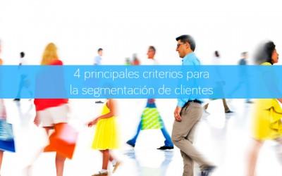 4 principales criterios para la segmentación de clientes