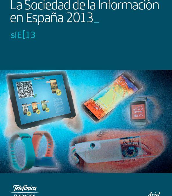 Informe de la Sociedad de la Información en España 2013