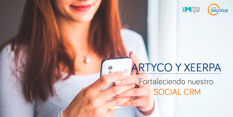 ARTYCO y Xeerpa, fortaleciendo nuestro Social CRM