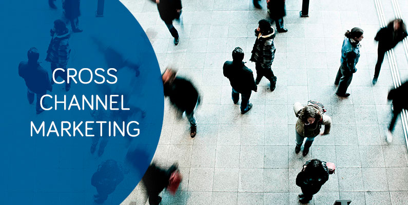 Cross Channel Marketing mejora la experiencia de tus clientes
