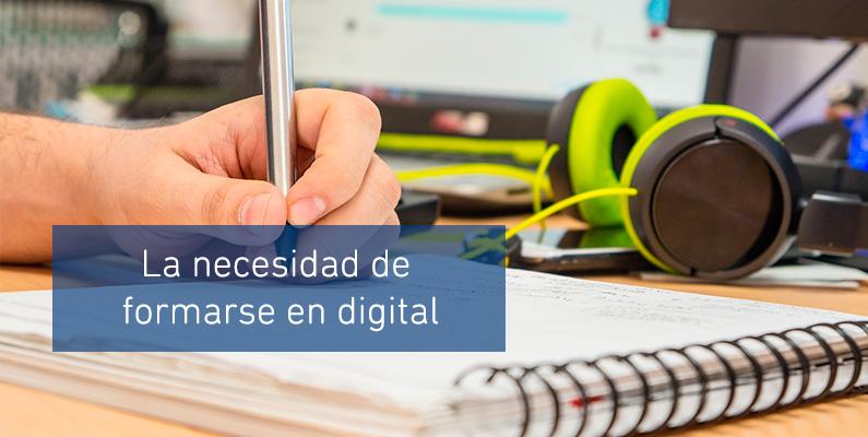 La necesidad de formarse en digital