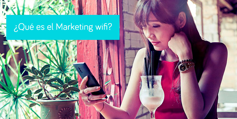 ¿Qué es el Marketing WiFi?