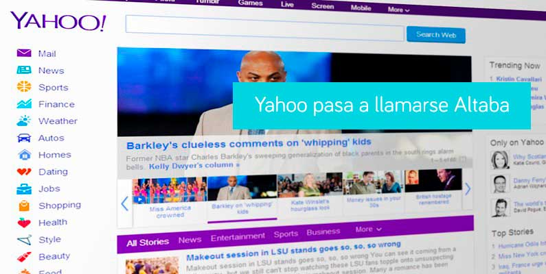 Yahoo pasará a llamarse Altaba tras su venta a Verizón.