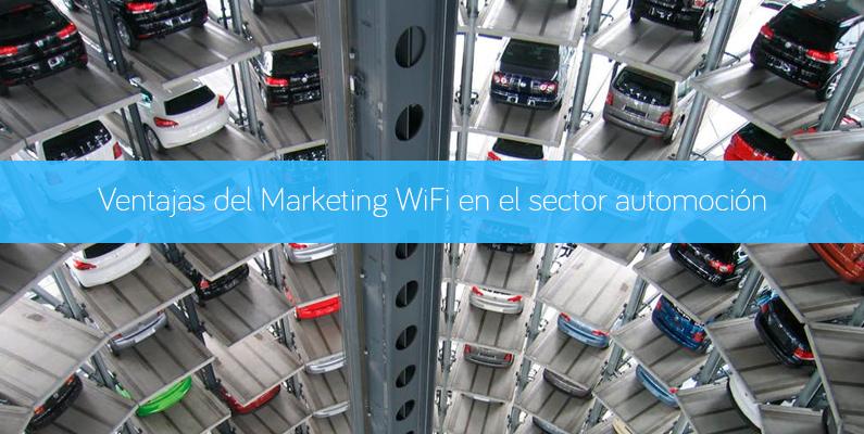Ventajas Marketing WiFi en automoción