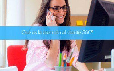 Qué es la atención al cliente 360º