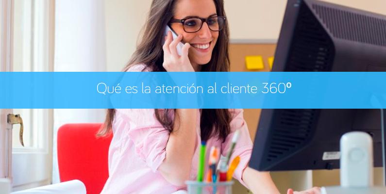 Atención al cliente 360º