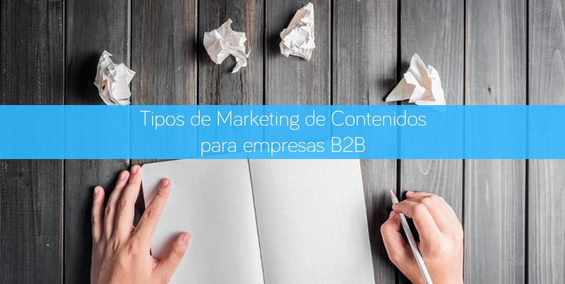 Tipos de Marketing de Contenidos para B2B