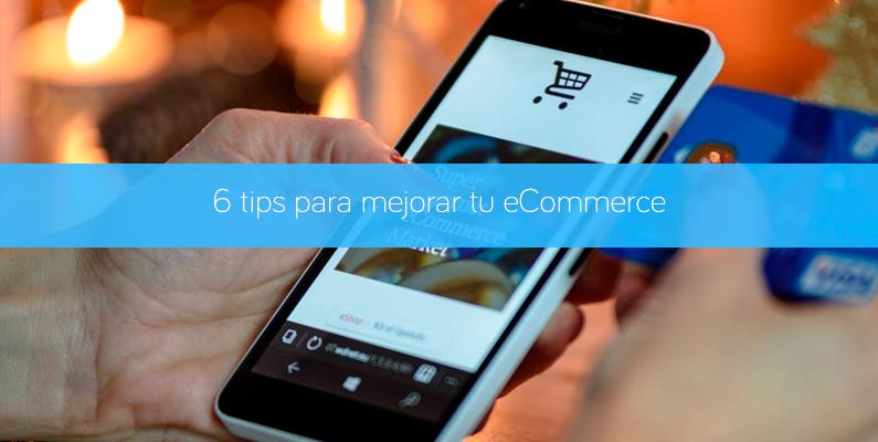 6 tips sobre el comercio online que no puedes pasar por alto en tu eCommerce