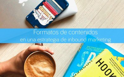 Formatos de contenidos en una estrategia de inbound marketing