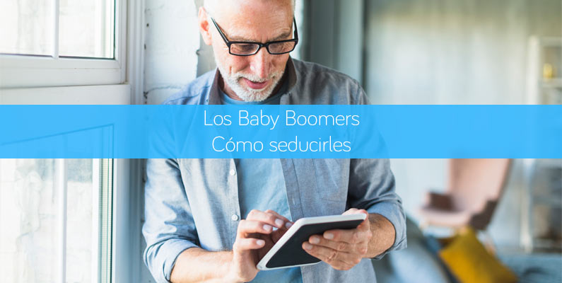 Los Baby Boomers. Cómo seducir a la generación con mayor capacidad de consumo
