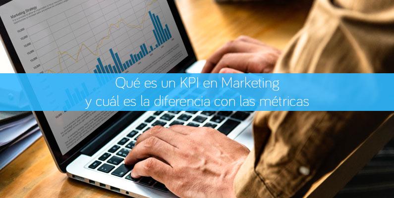 Qué es un KPI en Marketing y cuál es la diferencia con las métricas