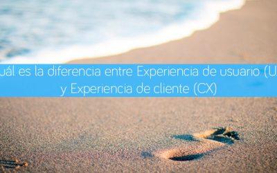 Cuál es la diferencia entre Experiencia de usuario (UX) y Experiencia de cliente (CX)