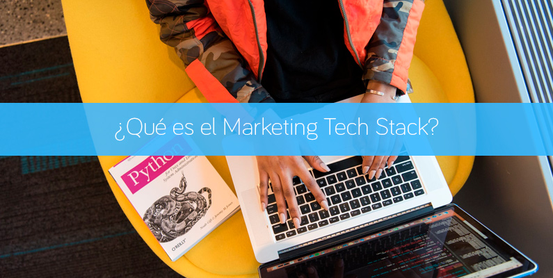 ¿Qué es el Marketing Tech Stack?