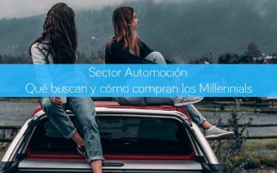 Sector Automoción. Qué buscan y cómo compran los Millennials