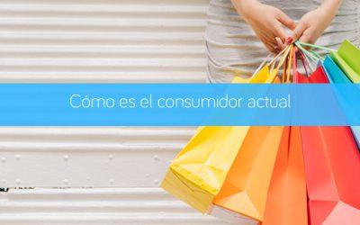 Cómo es el consumidor actual