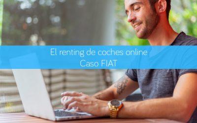 El renting de coches online. Caso FIAT