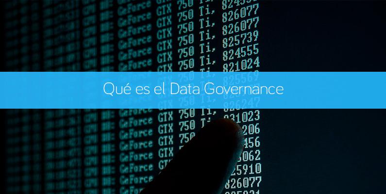Qué es el Data Governance